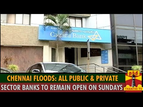 Chennai Floods: All Public and Private Sector Banks to Remain open on Sundays