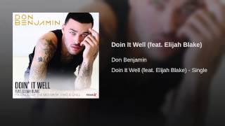 Doin It Well (feat. Elijah Blake)