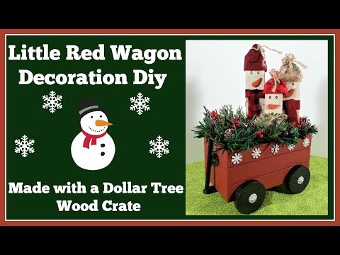 Little Red Wagon Christmas Decoration Diy 🎄 Using a Dollar Tree Wood Crate