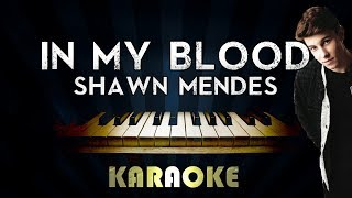 Shawn Mendes - In My Blood | Piano Karaoke Instrumental Lyrics Cover Sing Along
