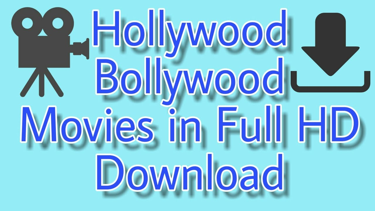 Download How to Download Hollywood and Bollywood movies in full HD Quality. Tech Chaser