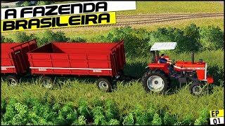 NOVA SERIE! A FAZENDA BRASILEIRA | FARMING SIMULATOR 19 #01