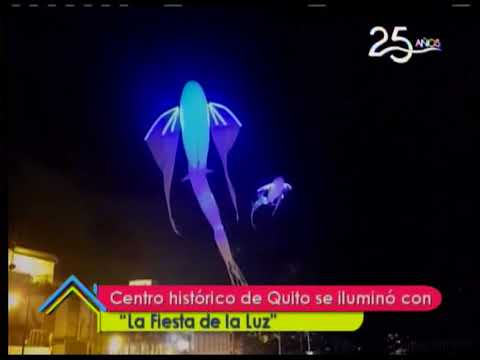 Centro histórico de Quito se iluminó con la Fiesta de la Luz