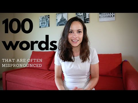 100 WORDS, that are often mispronouced. Improve your English!