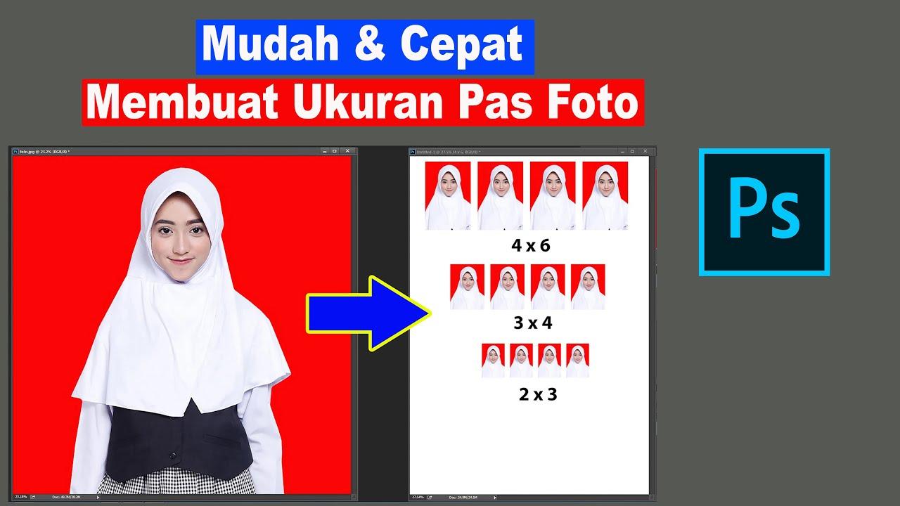 Membuat Pas Foto Ukuran 2x3 3x4 Dan 4x6 Dengan Photoshop Youtube