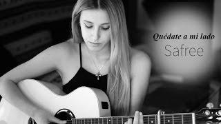 Quédate a mi lado- Safree (Cover by Xandra Garsem)