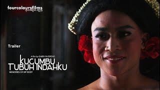 "Trailer ""Kucumbu Tubuh Indahku"" (Memories of My Body)"