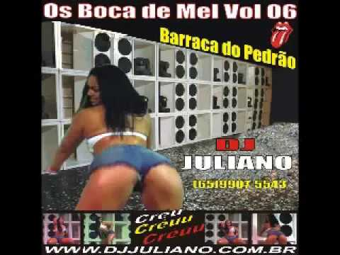 2008 Os Boca de Mel vol 06 DJ Juliano