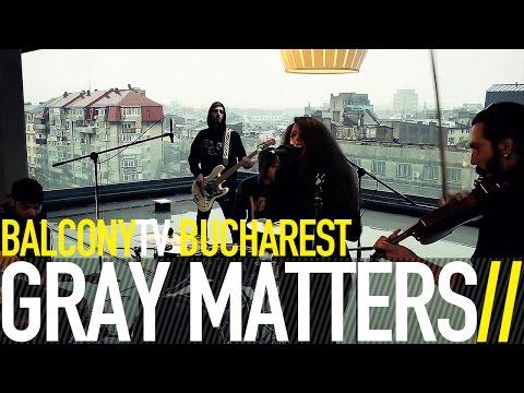 GRAY MATTERS - TEN (BalconyTV)