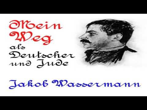 Mein Weg als Deutscher und Jude | Jakob Wassermann | Memoirs | Audiobook Full | German | 1/3