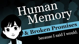 Broken Promises & Human Memory: Stop Forgetting Your Commitments with Tips on Remembering