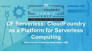 CF Serverless: CloudFoundry as a Platform for Serverless Computing