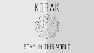 Korak | Stay in this world | Original song
