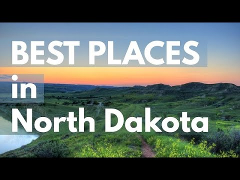 Best Places to Visit  | USA North Dakota