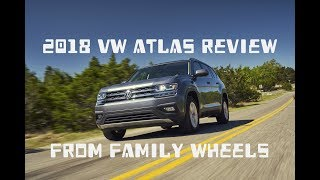 2018 VW Atlas review from Family Wheels