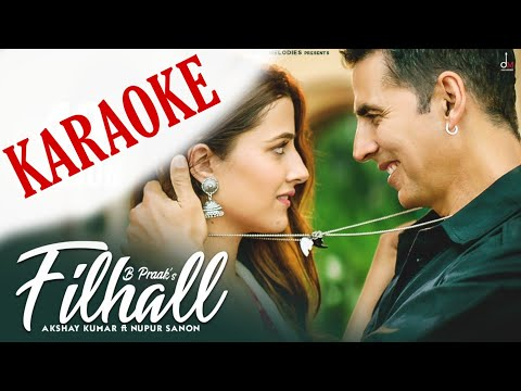 filhall-(b-praak)---karaoke-with-lyrics-||-akshay-kumar-||-new-bollywood-song-karaoke