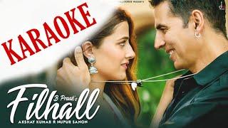 Gambar cover Filhall (B Praak) - Karaoke With Lyrics || Akshay Kumar || New Bollywood Song Karaoke