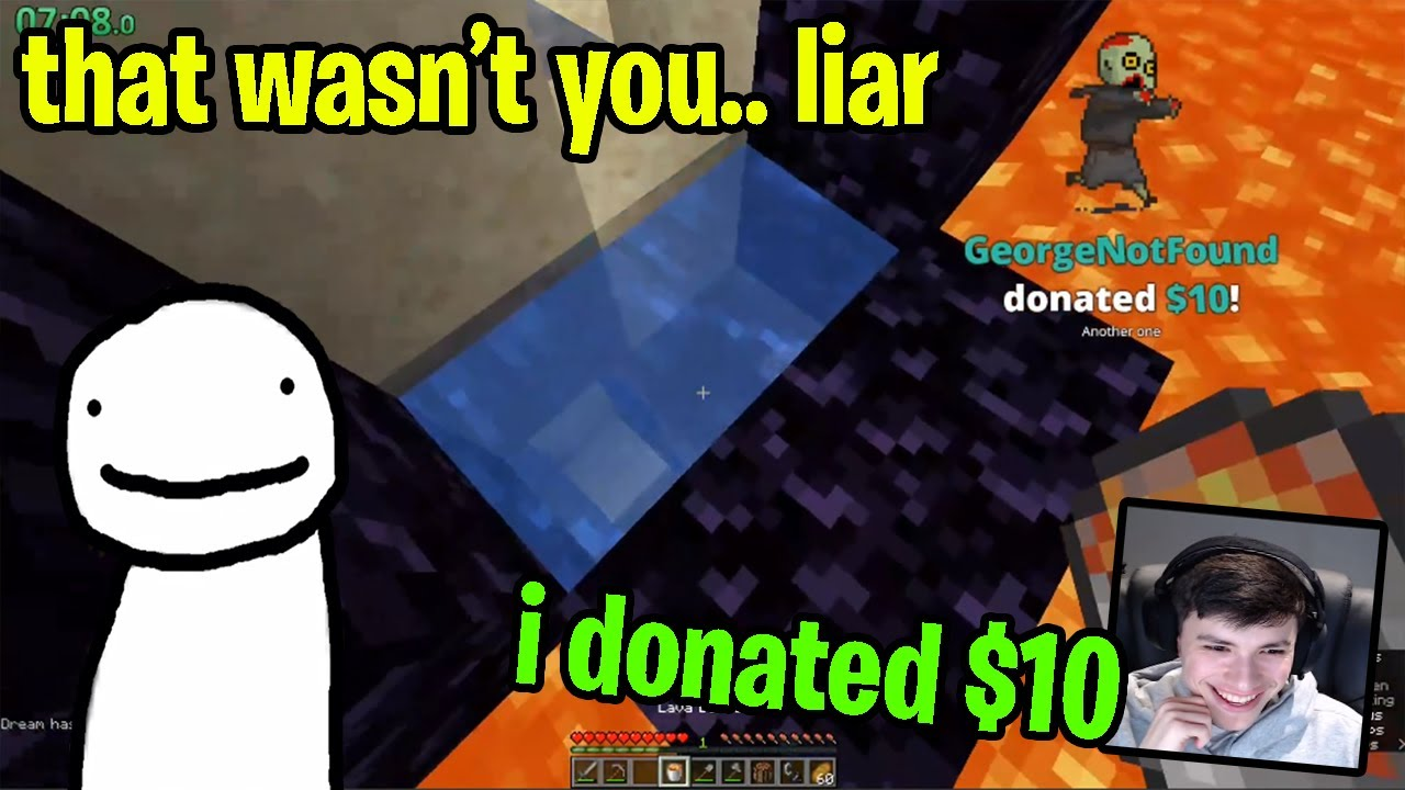 Dream Doesn't Believe George Donated Him Money