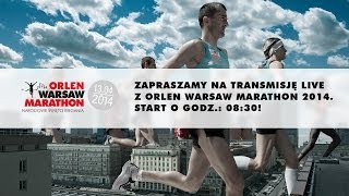 ORLEN Warsaw Marathon - transmisja na żywo