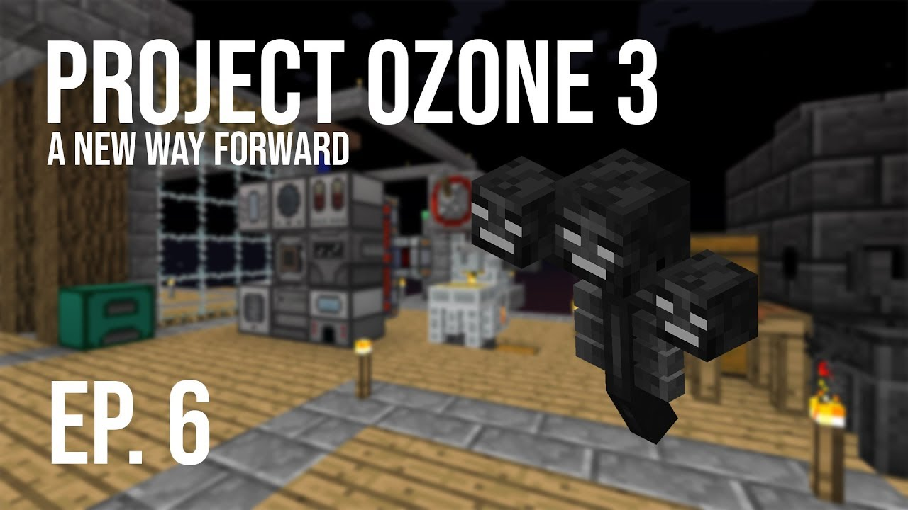 Project Ozone 3: A New Way Forward | Ep  6 | Progression & Wither!!!