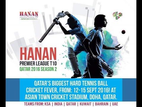 Final Match  Hanan Premier League T10 , Qatar  2016