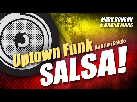 """Uptown Funk"" (Salsa Version By Brian Safdie)"