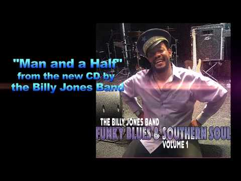 Man and a Half by the Billy Jones Band