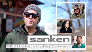 Listening in Noisy Environments - Sanken CS-3e/CS-M1 Comparison!