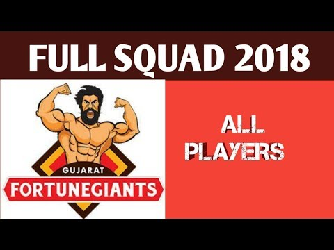 Gujarat fortune gaints team full squad 2018 || By A2Z Diaries||