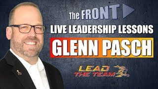Live Leadership Lessons from The FRONT with guest Glenn Pasch | Mike Phillips / Podcast