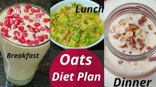 Oats Diet Plan- Loose 3 to 4 kgs in just 15 days !