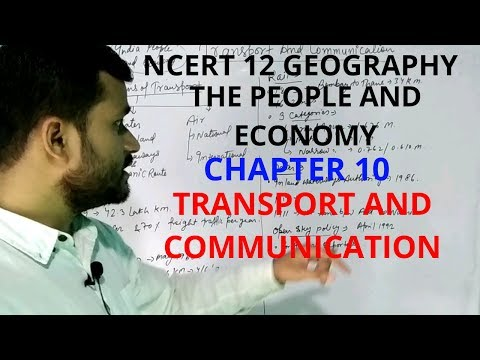 Transport And Communication ! Chapter 10 Class 12 Geography