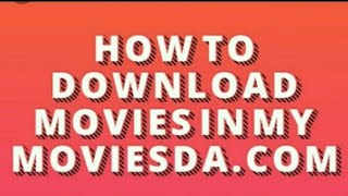 How to download movies in mymoviesda.com