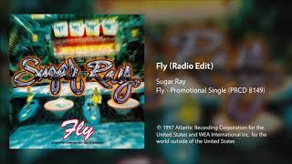 Sugar Ray - Fly (Radio Edit)