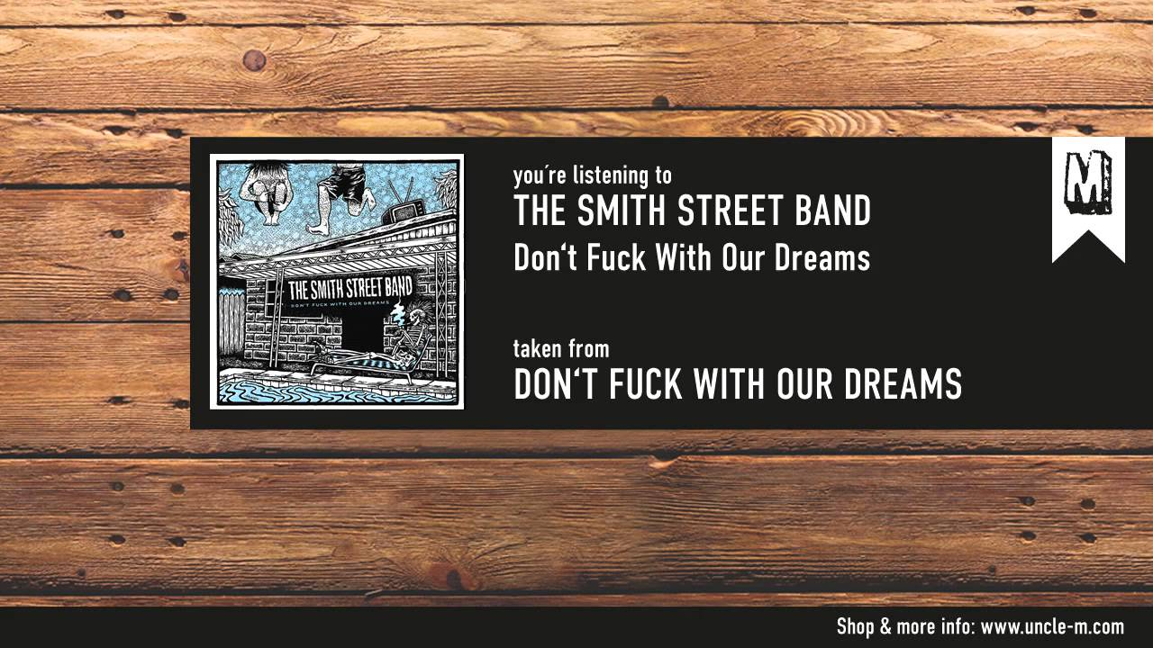 the-smith-street-band-don-t-fuck-with-our-dreams-unclemmusic