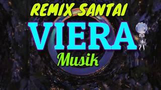 Download lagu Spesial Remix Santai 2019 - New VIERA Musik Arr Mr Ceking Enak Banget Buat Temen Ngopi