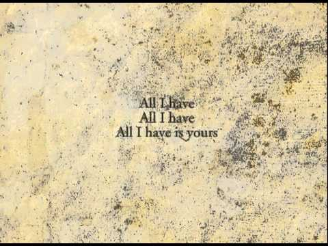 All i have is yours song lyrics