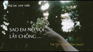 Sao em nỡ vội lấy chồng - Hà Anh Tuấn