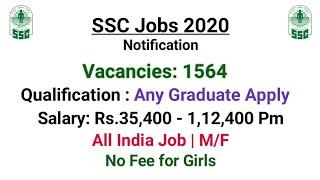 1564 SSC CAPF Jobs 2020 - B.A/ B.Com/ B.Sc/ Btech Apply   SSC Jobs 2020   Sarkari Naukri / Govt Jobs