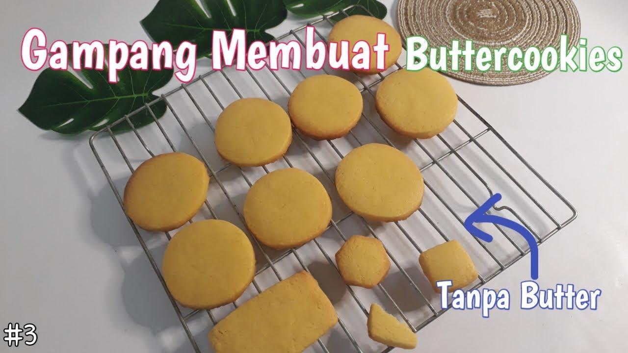 resep butter cookies  membuat kue kering cookies mudah enak youtube Resepi Kek Coklat Cheese Sukatan Cawan Enak dan Mudah