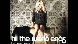 Britney Spears - Till The World Ends (MiKi Remix) (Made in St.Louis, USA)