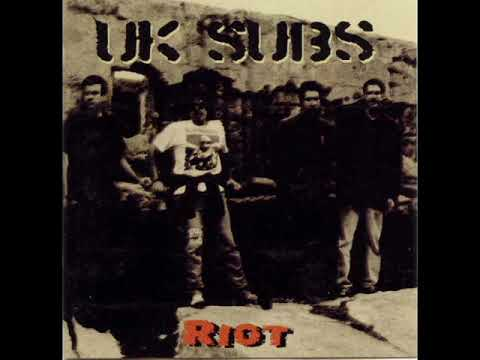 UK Subs  - Riot  - 1997 -  Full Album