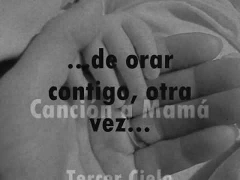 Cancion a Mama--- Tercer Cielo (Letra) (Lyrics)