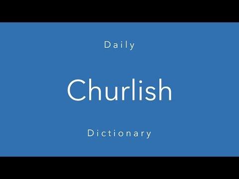 Churlish (Daily Dictionary)