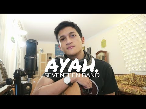 AYAH - SEVENTEEN ( COVER BY ALDHI )
