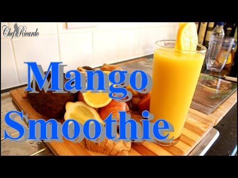 The World Best Mango Smoothie Recipe From Chef Ricardo Juice Bar