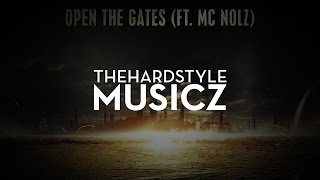 Adaro & E-Force ft. MC Nolz - Open The Gates [HQ Original]