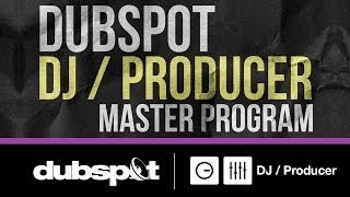 Dubspot DJ / Producer Master Program! Enroll Now - See Upcoming Start Dates