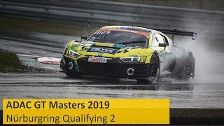 ADAC GT Masters Qualifying 2 Nürburgring 2019 Live Deutsch