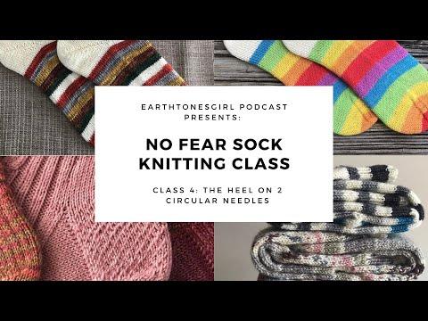 No Fear Sock Knitting: Class 4: The Heel On 2 Circular Needles